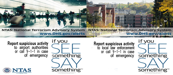 If You See Something Say Something Campaign by The Department of Homeland Security